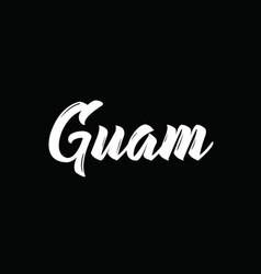 Guam text design calligraphy typography vector