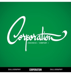 CORPORATION Lettering vector image
