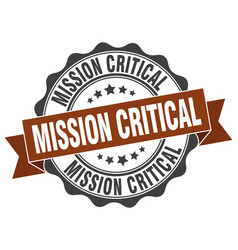 Mission critical stamp sign seal vector
