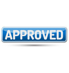 Approved - abstract beautiful button with text vector