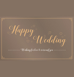 Happy wedding greeting card style vector