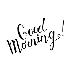 Good morning handwritten lettering vector