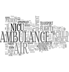Benefits of nicu air ambulance services text word vector