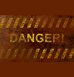 inscription danger vector image vector image