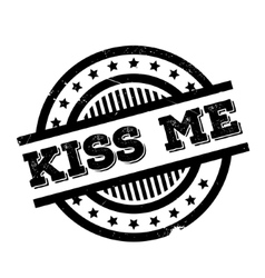 Kiss Me rubber stamp vector image