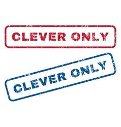 Clever only rubber stamps vector