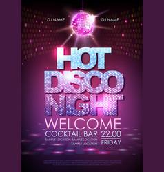 Disco ball background disco poster hot night vector