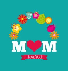 I love you mom card vector