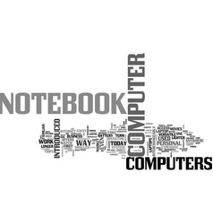 A look at the history of notebook computers text vector