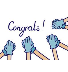 Applause of congratulations hands in medical vector