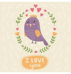 I love you card with a cute bird vector image