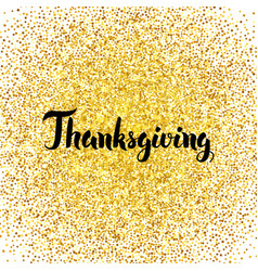 Thanksgiving gold greeting card vector
