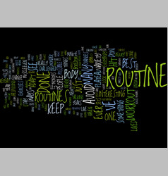 The best routine i ve ever done text background vector
