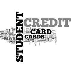 A look at the types of student credit cards text vector