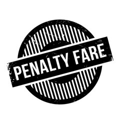 penalty fare rubber stamp vector image