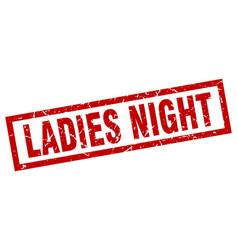 Square grunge red ladies night stamp vector