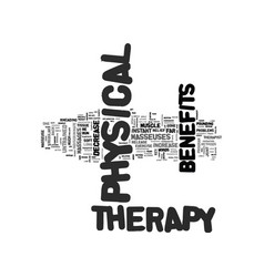 Benefits of physical therapy text word cloud vector