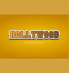Hollywood western style word text logo design vector