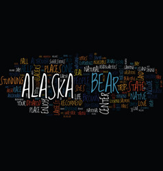 The best sites in alaska text background word vector