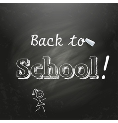 Back to School written on a black chalkboard with vector image