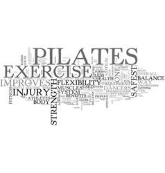Benefits of pilates text word cloud concept vector