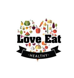 Love eat healthy ribbon fruit heart vegetable back vector