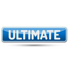 Ultimate - abstract beautiful button with text vector