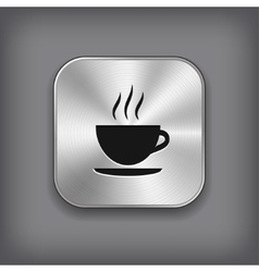 Coffee icon - metal app button vector image