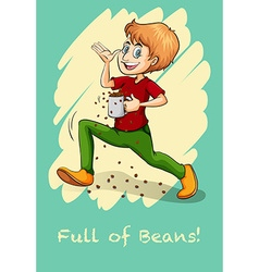 Idiom full of beans vector