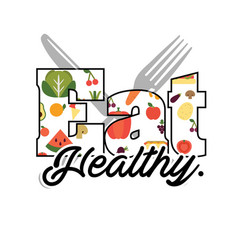 Eat healthy text fruit fork knife background vector