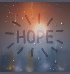 hope word on misted glass composition vector image vector image
