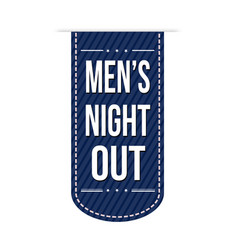 Mens night out banner design vector