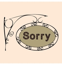 Sorry text on vintage street sign vector