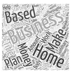 Make Money With A Home Based Business Word Cloud vector image vector image