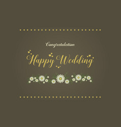 Happy wedding graphic card style vector