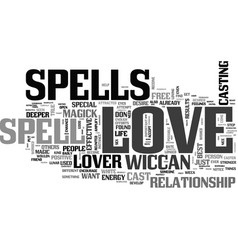 A love spell could put some magic in your love vector