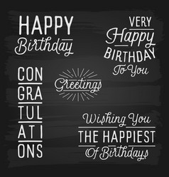 Hand drawn lettering slogans for birthday vector