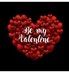 Valentines Day Be my Valentine handwritten text vector image