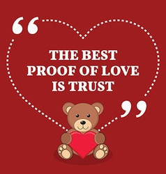 Inspirational love marriage quote the best proof vector
