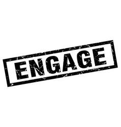 Square grunge black engage stamp vector
