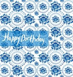 Happy Birthday Card Vintage shabby Chic pattern vector image