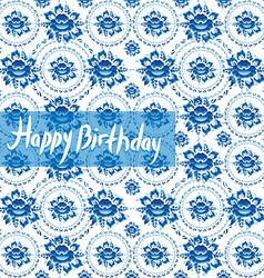 Happy birthday card vintage shabby chic pattern vector