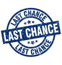 Last chance blue round grunge stamp vector