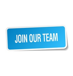 Join our team blue square sticker isolated on vector