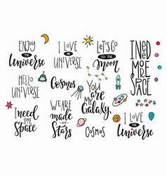 Universe space quote typography lettering set vector