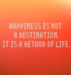 Inspirational typographic quote - happiness is a vector
