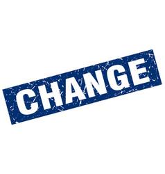 Square grunge blue change stamp vector