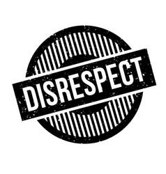 Disrespect rubber stamp vector