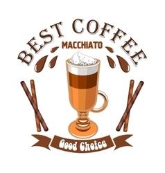 Macchiato coffee cafe emblem vector