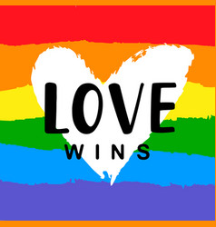 love wins inspirational gay pride poster vector image vector image